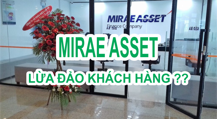 mirae-asset-viet-nam-lua-dao-khac-hang