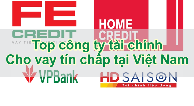 top-cong-ti-tai-chinh-cho-vay-tin-chap